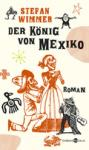Der König von Mexico