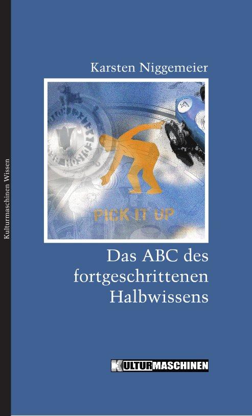 Das ABC des fortgeschrittenen Halbwissens