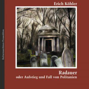 Erich Köhler: Radauer