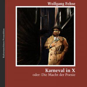 Wolfgang Fehse: Karneval in X