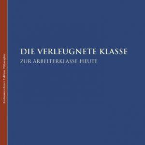 Werner Seppmann: Die verleugnete Klasse
