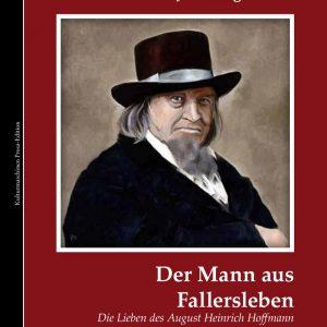 Franz Josef Degenhardt: Der Mann aus Fallersleben