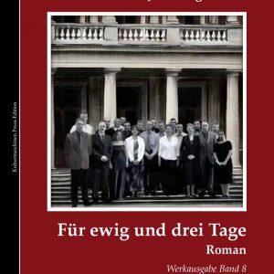 Franz Josef Degenhardt: Für ewig und drei Tage
