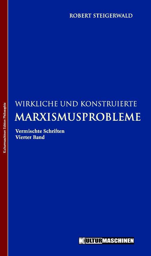 Robert Steigerwald: Marxismusprobleme