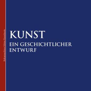 Thomas Metscher: Kunst - ein geschichtlicher Entwurf