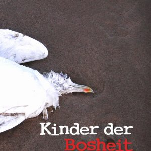 Peter H. Gogolin: Kinder der Bosheit