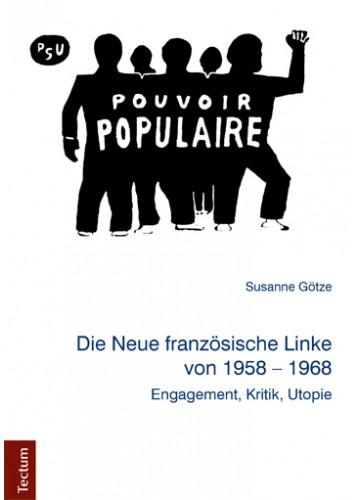 Geschichte der Neuen Linken in Frankreich