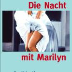 Cover: Die Nacht mit Marilyn. Jutta Schubert. Dielmann Verlag.