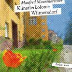 Manfred Maurenbrecher Künstlerkolonie Wilmersdorf