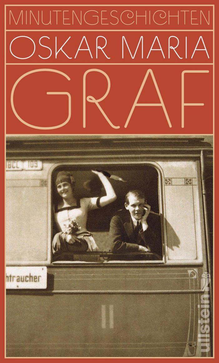 Zum fünfzigsten Todestag von Oskar Maria Graf: Zwei Anarchisten.