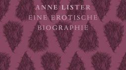 Die Lust der Anne Lister